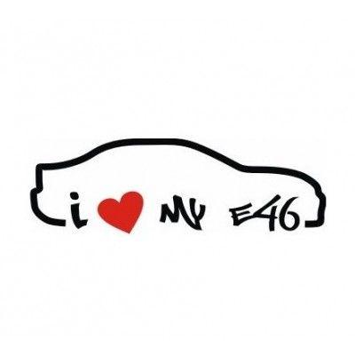 Sticker I Love E46