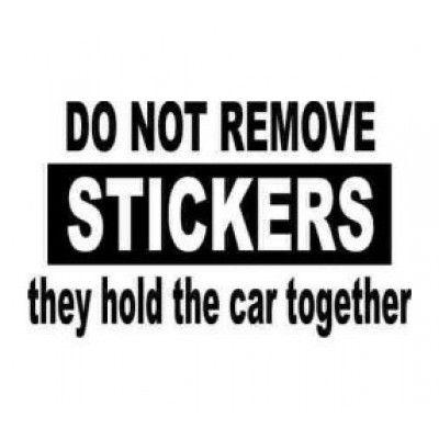 Stickere auto Do Not Remove Stickers